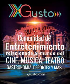 XGusto | Entretenimiento, arte y cultura