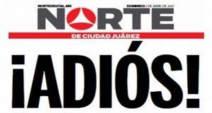 Por agresiones contra periodistas, El Norte de Juárez sale de circulación