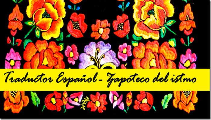 Joven Oaxaqueno A Desarrollar App Que Traduce Todo Al Zapoteco