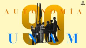UNAM 90 años