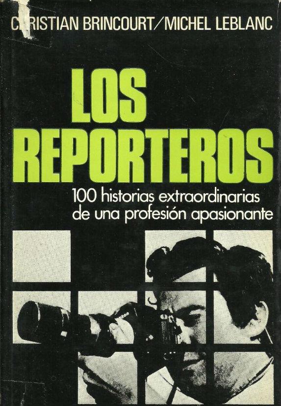Los reporteros.