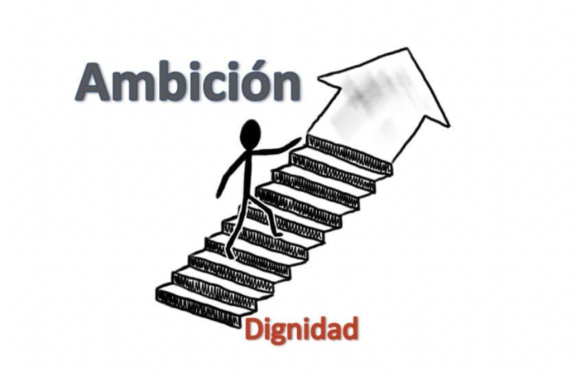 Ambicion.