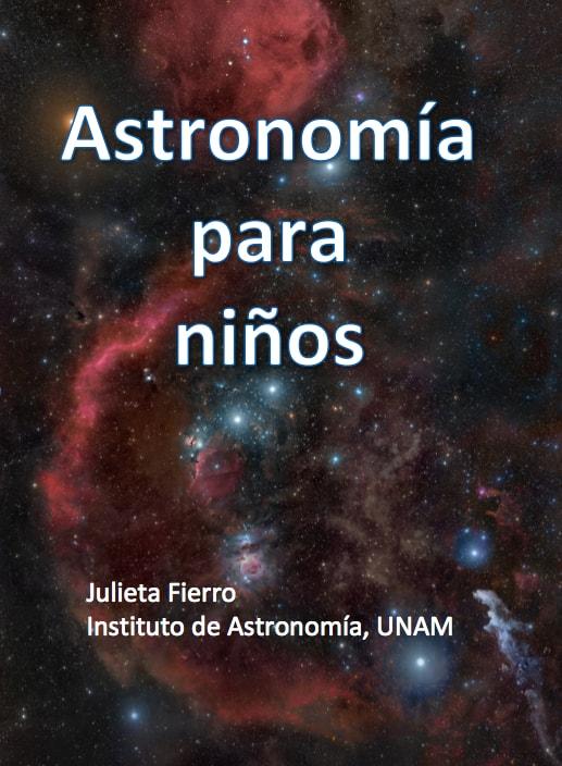 Astronomía para niños, Julieta Fierro