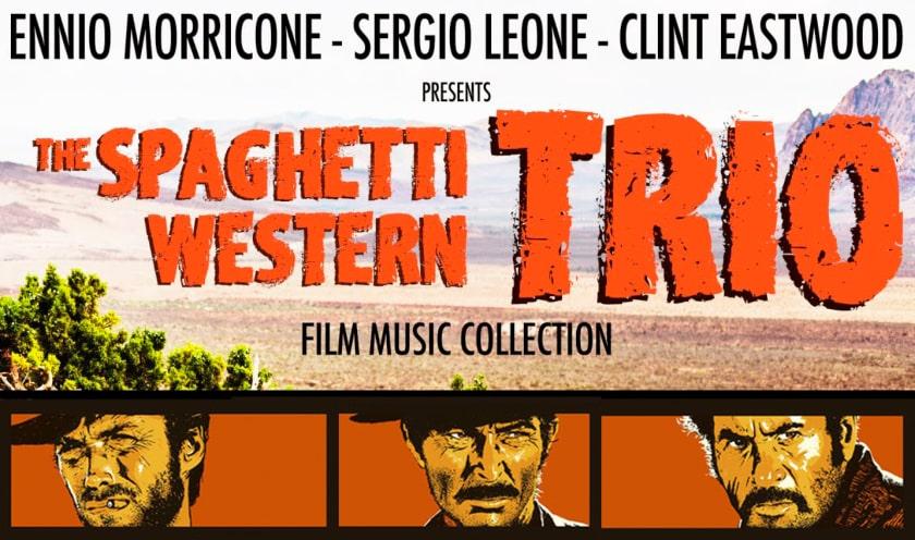 Ennio Morricone, Sergio Leone, Clint Eastwood